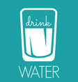 drink water sign vector image