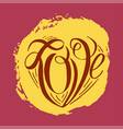 hand lettering love on grunge brush background vector image
