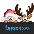 happy new year and funny santa claus and reindeer vector image