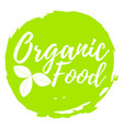organic food label font with brush food vector image