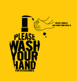 wash hand sanitizer typography vector image vector image