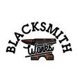 color vintage blacksmith emblem vector image vector image