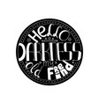 hello darkness lettering vector image