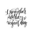 1 november world vegan day - hand lettering vector image