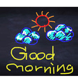 Good morning with sunny and cloud vector image