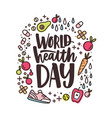 world health day lettering handwritten with vector image