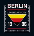 berlin legendary city typography vector image
