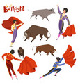 bullfighting characters of vector image vector image