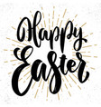 happy easter lettering phrase on grunge vector image vector image