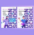 design school posters with man designer vector image