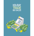 Feast day of trade Open ticket office with a lot vector image