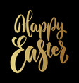 happy easter lettering phrase on dark background vector image vector image
