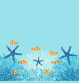sea life background with coral fish and starfish vector image
