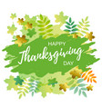 happy thanksgiving day on green background vector image