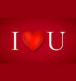 i love you greeting card valentines day romantic vector image vector image