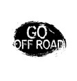 stamp off road quote vector image