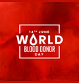 red world blood donor day background design vector image vector image