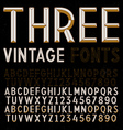 Three Retro Fonts gold vintage alphabets vector image vector image