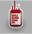 blood donation bottle for world blood donor day vector image