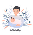 father hold little sleeping child dad with baby vector image vector image