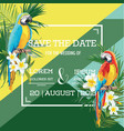 tropical flowers and parrot summer wedding card vector image