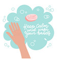 washing hand with soap method protection vector image vector image