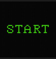 start pixel text message pixel art vector image