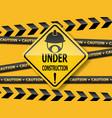 under construction sign work in progress vector image