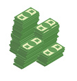 Bunch of cash Piles of dollars Wealth vector image