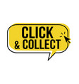 click and collect speech bubble vector image