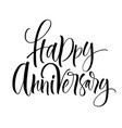 happy anniversary lettering vector image vector image