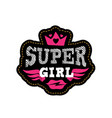 super girl print or patch for t-shirt with vector image vector image