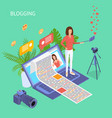blogging social media concept 3d isometric view vector image