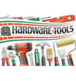 poster for hardware tools vector image vector image