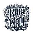 print for t-shirts text king of the party vector image vector image
