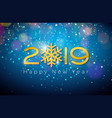 2019 happy new year with shiny gold vector image vector image