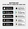 app store google play microsoft amazon button set vector image vector image