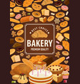 bakery shop poster pastry food of wheat dough vector image vector image