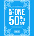 buy one get one 50 off sign winter sale vector image vector image