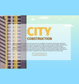 concept modern city construction building vector image
