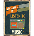 Retro metal sign Listen music vector image vector image