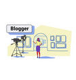 woman blogger recording video on camera female vector image vector image