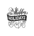 happy holidays best wishes hand lettering vector image vector image
