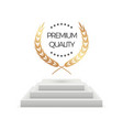 premium quality realistic podium and laurel vector image vector image