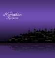 Ramadan Kareem Night Background with Silhouette vector image vector image
