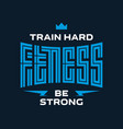 fitness - original lettering label or print for vector image vector image