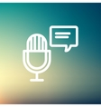 Microphone with speech bubble thin line icon vector image