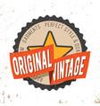 original vintage round seal stamp vector image vector image