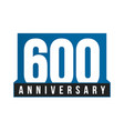 600th anniversary icon birthday logo vector image vector image