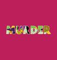murder concept word art vector image vector image